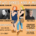Two+Dykes+and+a+Mic+-+Early+Show%21