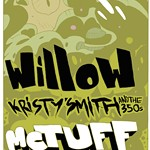 WilloW+feat.+Bob+Lovelace+//+Kristy+Smith+and+the+350s+//+McTuff